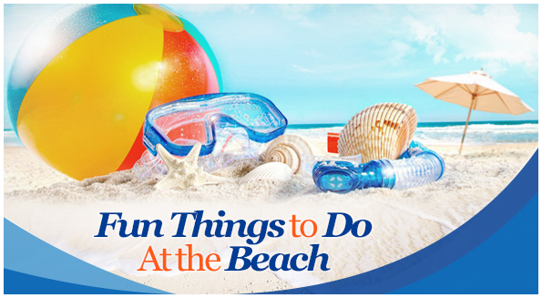 Fun Things to Do At the Beach