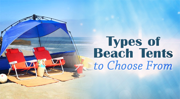Type of Beach Tent to choose from