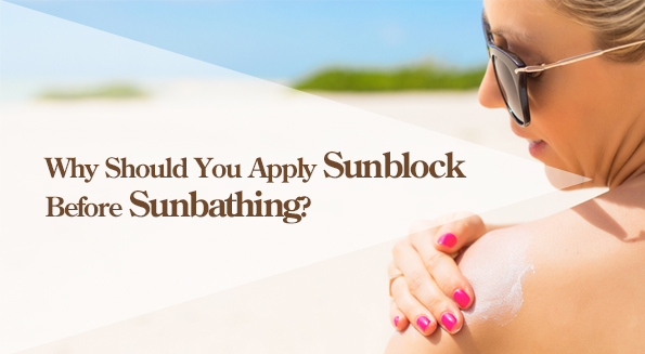 best-tanning-Why Should You Apply Sunblock Before Sunbathing