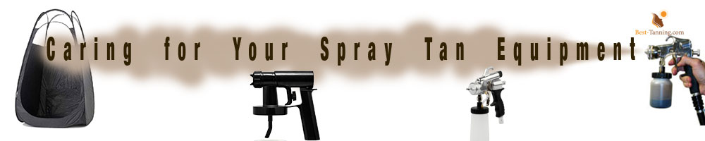 _Caring-for-Your-Spray-Tan-Equipment